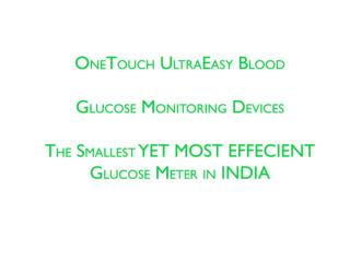Buy Onetouch Ultraaeasy Glucometer Online in India
