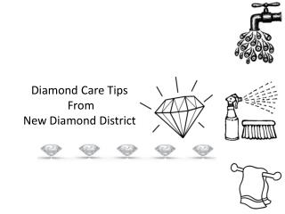 Diamond Care Tips from New Diamond District