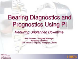 Bearing Diagnostics and Prognostics Using PI