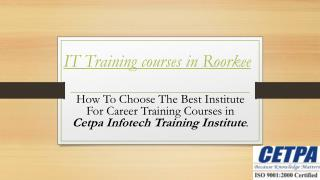 IT training institutes in Roorkee