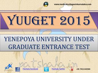 YUUGET 2015 UG Medical Entrance Exam Details