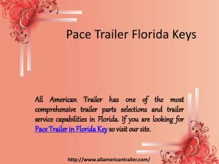 Pace Trailer Florida Keys
