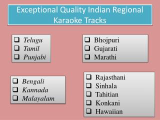 Exceptional Quality Indian Regional Karaoke Tracks