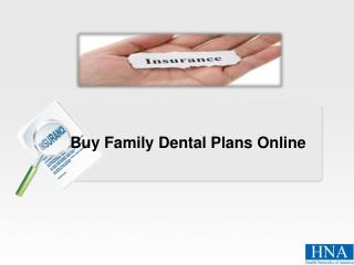 Buy Family Dental Plans Online