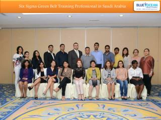 Six Sigma Green Belt Training Professional in Saudi Arabia