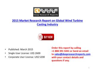2015 Global Wind Turbine Casting Market – Raw Materials Sour