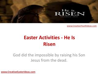Easter Activities - He Is Risen