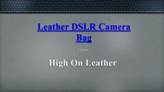 Vintage Leather Camera Bags - High On Leather
