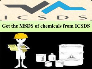 Get the MSDS of chemicals from ICSDS