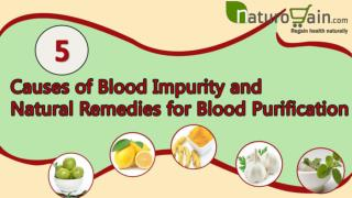 Causes of Blood Impurity and Natural Remedies for Blood Puri