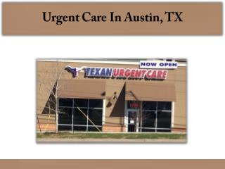 Urgent Care In Austin, TX