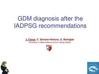 GDM diagnosis after the IADPSG recommendations