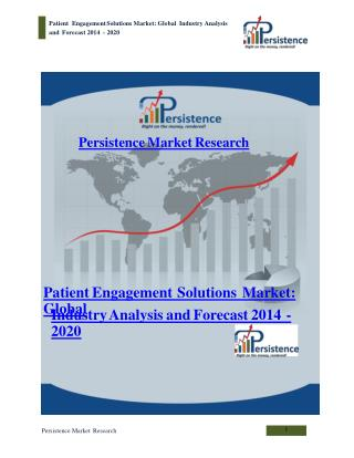 Patient Engagement Solutions Market to 2020
