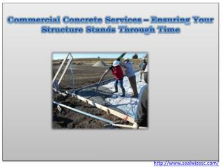 Commercial Concrete Services – Ensuring Your Structure Stand