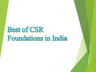 Best of csr foundations in india