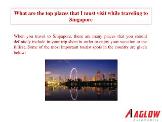 When you travel to Singapore, there are many places that you