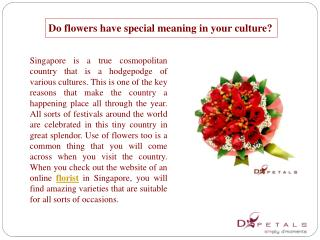 Do flowers have special meaning in your culture?