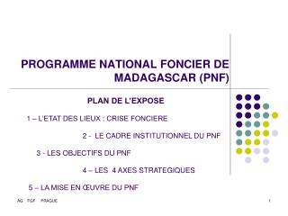 PROGRAMME NATIONAL FONCIER DE MADAGASCAR PNF