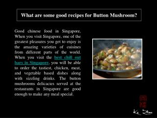 What are some good recipes for Button Mushroom?