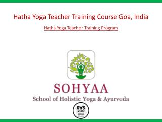 Hatha Yoga Teacher Training Course Goa India