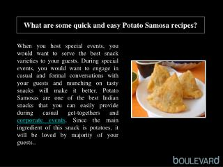 What are some quick and easy Potato Samosa recipes?
