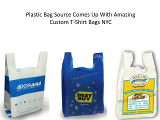 Plastic Bag Source Comes Up With Amazing Custom T-Shirt Bags
