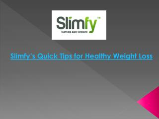 Slimfy's Quick Tips for Healthy Weight Loss