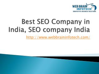 Choose Web Brain InfoTech for Your Result Oriented SEO Servi