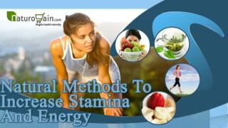 Natural Herbal Methods To Increase Stamina And Energy