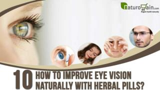 How to Improve Eye Vision Naturally With Herbal Pills?