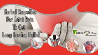 Herbal Remedies For Joint Pain To Get Long Lasting Relief