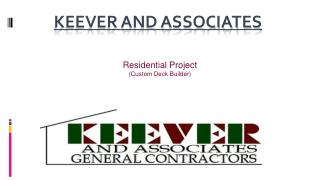 Keever & Associates - Custom Deck Construction
