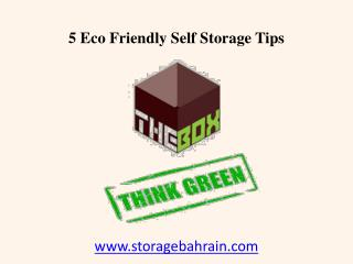 5 Eco Friendly Bahrain Self Storage Tips