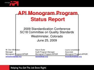 2009 Standardization Conference SC18 Committee on Quality Standards Westminster, Colorado June 25, 2009