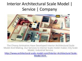 Interior Architectural Scale Model | Service | Company
