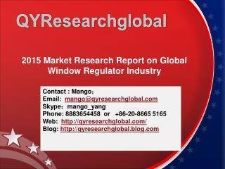 2015 Market Research on Global Window Regulator Industry