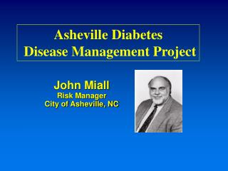 John Miall Risk Manager City of Asheville, NC