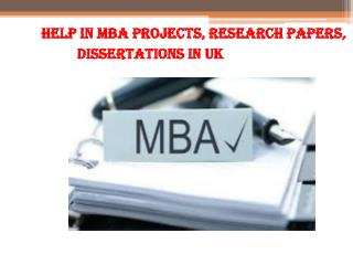 Help in MBA Projects, Research Papers, Dissertations in uk