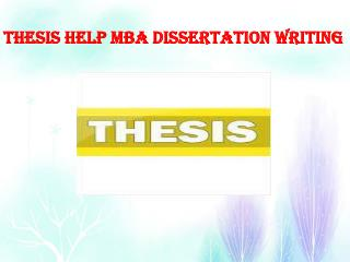 Thesis Help MBA Dissertation Writing