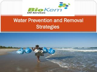 Water Prevention and Removal Strategies