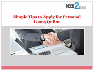 Simple tips to apply for personal loans Online