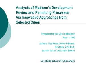 Analysis of Madison s Development Review and Permitting Processes Via Innovative Approaches from Selected Cities