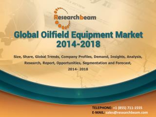 Global Oilfield Equipment Market 2014-2018