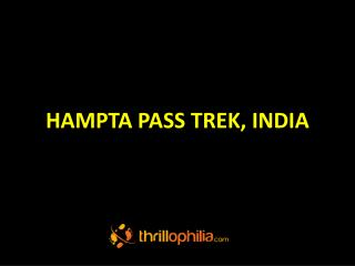 Hampta Pass Trek, India