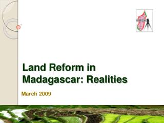 Land Reform in Madagascar: Realities