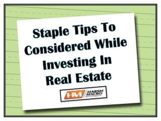 Important Tips to be Considered While Investing in Real Est