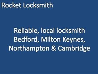 Milton Keynes Bedford Rocket Locksmith