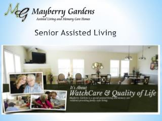 Senior Assisted Living - Mayberrygardens
