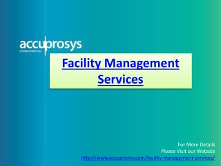 Facility Management Services - Accuprosys