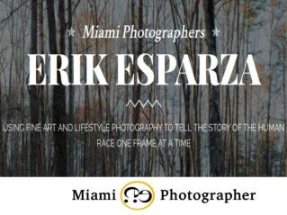 Looking for A Professional  Photographer in Miami